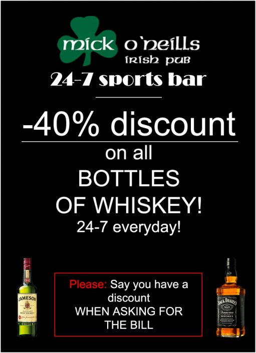 -40% ON BOTTLES OF WHISKEY